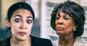 Ocasio Cortez And Maxine Waters: Dumb And Dumber – Dems Go Right Along With Them