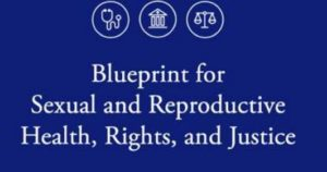 """Blueprint for Reproductive Health:"" End Parental Notice of Abortion; ""Reprogram"" Kids' Definition of Gender"