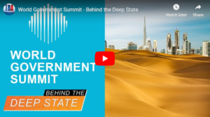 World Government Summit - Behind the Deep State