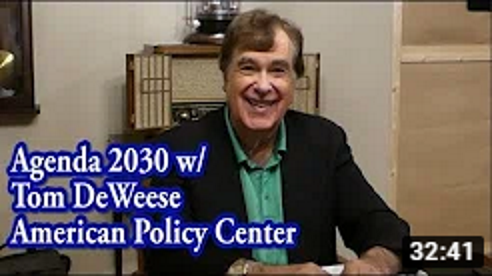 A MUST SEE!!! Eye Opening 32 Min. Interview on Agenda 21/Agenda 2030/Envision w/Tom DeWeese