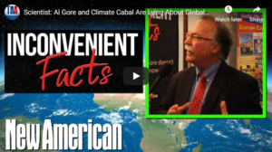 Scientist: Al Gore and Climate Cabal Are Lying About Global Warming