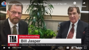 Reorganizing Humanity?: The Tyrannical Designs of the UN's Agenda 21 and Agenda 2030