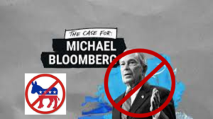 Why Mike Bloomberg is Finished…and So is the Democrat Party