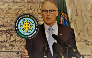 Governor Inslee's absurd Civilian Covid Compliance Plan (CCCP)