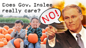 Why is Governor Inslee abusing Washingtonians? Does he really care?