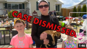 Case dismissed for Thompson Family accused of having a yard sale