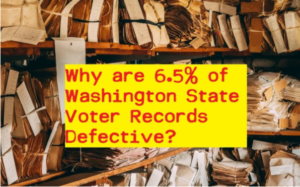 How defective is Washington State's Voter Database? – 6.5%