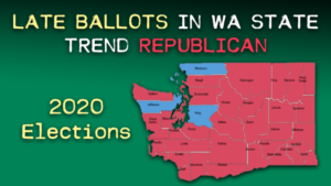 Late ballots in Washington State are trending Republican this year