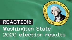 Washington 2020 Election Results Reaction