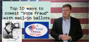 Top 10 ways to commit mail-in vote fraud