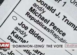 We were lied to! OANN investigates Dominion Voting Systems