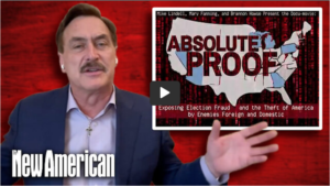 """Interview: Mike Lindell – Update of """"Absolute Proof"""" and the Election Steal"""