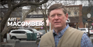 ART MACOMBER ANNOUNCES CAMPAIGN FOR IDAHO ATTORNEY GENERAL