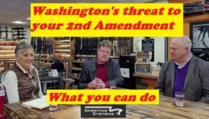 Washington threats against your 2nd Amendment Rights – Interview update and what you can do